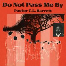 Pastor T.L. Barrett - Do Not Pass Me By - LP Vinyl
