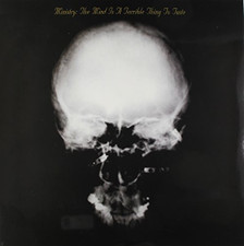 Ministry - The Mind Is A Terrible Thing To Taste - LP Vinyl