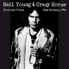 Neil Young & Crazy Horse - Live At Farm Aid 7 New Orleans September 19 1994 - LP Vinyl