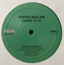 "Alton Miller - Jazzin' It Ep - 12"" Vinyl"