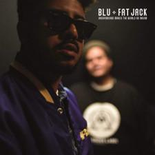 Blu + Fat Jack - Underground Makes The World Go Round - LP Vinyl