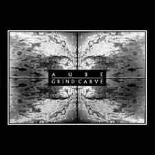 Aube - Grind Carve - LP Vinyl