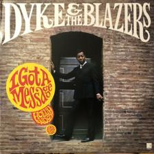 Dyke & The Blazers - I Got A Message: Hollywood 1968-1970 - 2x LP Vinyl