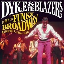 Dyke & The Blazers - Down On Funky Broadway: Phoenix - 2x LP Vinyl