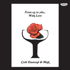 Cold Diamond & Mink - From Us To You…With Love - LP Colored Vinyl