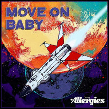 "The Allergies - Move On Baby - 7"" Vinyl"