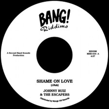 "Johnny Ruiz & The Escapers - Shame On Love - 7"" Vinyl"