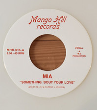 """Mia - Something 'Bout Your Love - 7"""" Glow In The Dark Vinyl"""