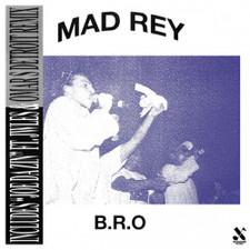 """Mad Rey - B.R.O. - 12"""" Vinyl"""
