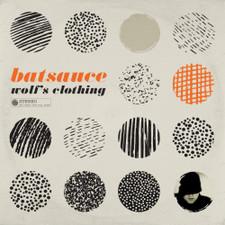 Batsauce - Wolf's Clothing - LP Vinyl