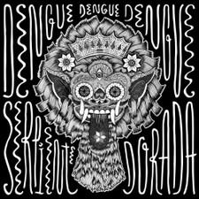 """Dengue Dengue Dengue! - Serpiente Dorada - 12"""" Vinyl"""