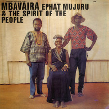 Ephat Mujuru & The Spirit Of The People - Mbavaira - LP Vinyl