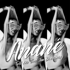 "Anane - Tell Me That I'm Dreaming - 12"" Vinyl"