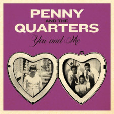 """Penny & The Quarters - You And Me - 7"""" Orange Vinyl"""