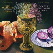 The Wailers / U-Roy - My Cup Runneth Over - LP Vinyl