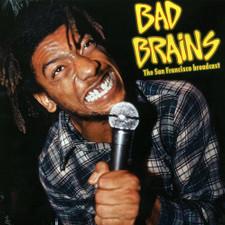 Bad Brains - The San Francisco Broadcast - LP Vinyl