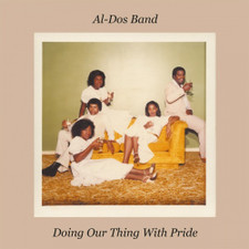 Al-Dos Band - Doing Our Thing With Pride - LP Vinyl