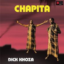 Dick Khoza - Chapita - LP Vinyl