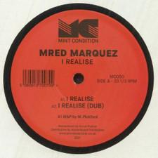 "Mred Marquez - I Realise - 12"" Vinyl"