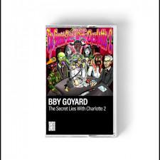 BBY Goyard - The Secret Lies With Charlotte Vol. 2 - Cassette