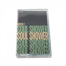 Mister T. - Soul Shower - Cassette