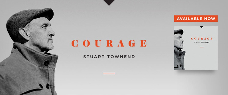 Stuart Townend Courage CD