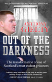 Out of the Darkness: The Transformation of One of Scotland's Most Violent Prisoners cover photo