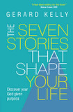 The Seven Stories That Shape Your Life: Discover Your God Given Purpose cover photo
