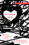 The Freedom Factor: Finding Peace by Forgiving Others... and Yourself cover photo
