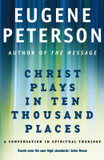 Christ Plays in Ten Thousand Places: A Conversation in Spiritual Theology cover photo