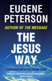 The Jesus Way: A Conversation in Following Jesus cover photo