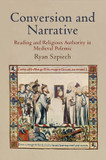 Conversion and Narrative: Reading and Religious Authority in Medieval Polemic cover photo