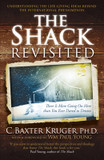 The Shack Revisited: There Is More Going On Here Than You Ever Dared to Dream cover photo