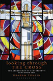 Looking Through the Cross: The Archbishop of Canterbury's Lent Book 2014 cover photo
