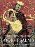 The Illuminated Book of Psalms: The Illustrated Text of All 150 Hymns and Prayers cover photo