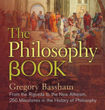 The Philosophy Book: From the Rigveda to the New Atheism, 250 Milestones in the History of Philosophy cover photo