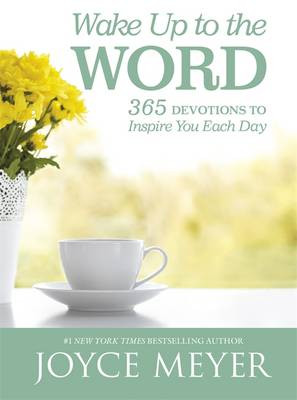 Wake Up to the Word: 365 Devotions to Inspire You Each Day cover photo