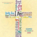 I am - Coloring the Names of Jesus cover photo