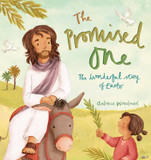 The Promised One: The Wonderful Story of Easter cover photo