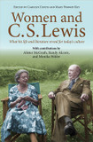 Women and C.S. Lewis: What His Life and Literature Reveal for Today's cover photo