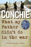 Conchie: What My Father Didn't Do in the War cover photo