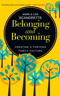 Belonging and Becoming: Creating a Thriving Family cover photo