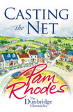 Casting the Net: The Dunbridge Chronicles by Pam Rhodes cover photo