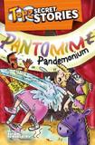 Topz Secret Stories - Pantomime Pandemonium cover photo
