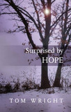Surprised by Hope - Tom Wright [9780281064779]
