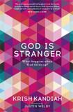 God is Stranger: What Happens When God Turns Up? [9781473648906]