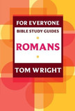 For Everyone Bible Study Guides: Romans [9780281061808]