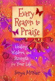 Every Reason to Praise: Finding Healing, Wisdom and Strength for Your Life cover photo
