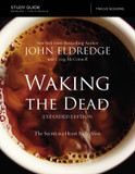 The Waking the Dead Study Guide Expanded Edition: The Secret to a Heart Fully Alive cover photo