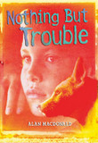 Nothing But Trouble cover photo